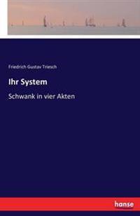 Ihr System