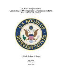 Foia Is Broken: A Report