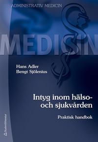Intyg inom hälso- och sjukvården : praktisk handbok