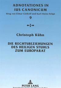 Die Rechtsbeziehungen Des Heiligen Stuhls Zum Europarat