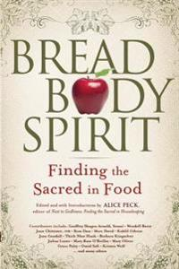 Bread, Body, Spirit
