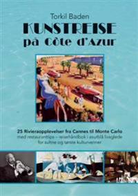 Kunstreise på Côte d'Azur