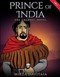 Prince of India: The Grapic Novel. Part 1.