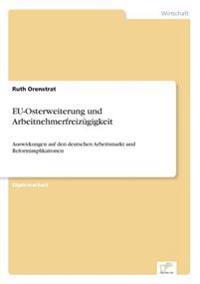 Eu-Osterweiterung Und Arbeitnehmerfreizugigkeit