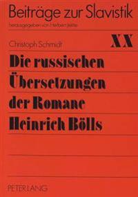Die Russischen Uebersetzungen Der Romane Heinrich Boells