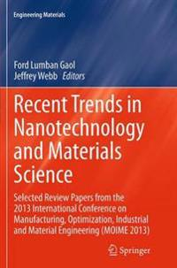 Recent Trends in Nanotechnology and Materials Science
