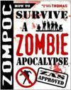 Zompoc:  How to Survive a Zombie Apocalypse