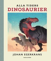 Alla tiders dinosaurier