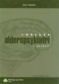 Alderspsykiatri i praksis; lærebok