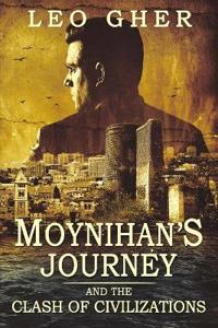 Moynihan's Journey: And the Clash of Civilizations