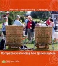 Kompetanseutvikling hos tjenesteytere - Tore Hansen, Olbjørg Skutle | Inprintwriters.org