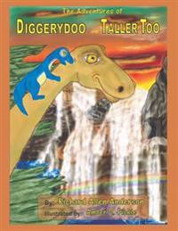 The Adventures of Diggerydoo and Taller Too