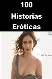 100 Historias Eroticas