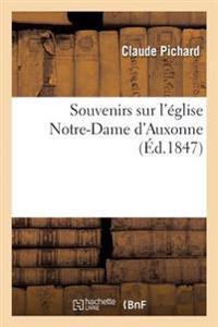 Souvenirs Sur L'Eglise Notre-Dame D'Auxonne