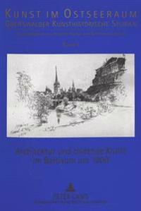 Architektur Und Bildende Kunst Im Baltikum Um 1900