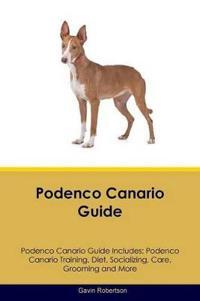 Podenco Canario Guide Podenco Canario Guide Includes