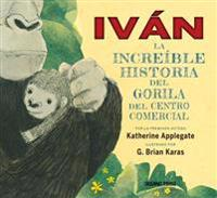 Ivan: La Increible Historia del Gorila del Centro Comercial