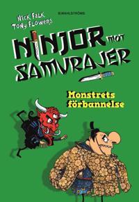 Ninjor mot samurajer 4. Monstrets förbannelse