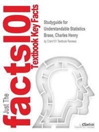 Studyguide for Understandable Statistics by Brase, Charles Henry, ISBN 9781337190930