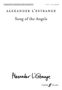 Song of the Angels: Satb (with Opt. Organ), Choral Octavo
