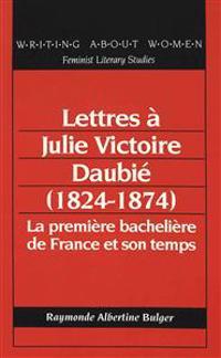 Lettres a Julie Victoire Daubie