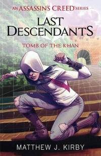 Last descendants: assassins creed: tomb of the khan