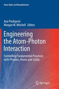 Engineering the Atom-photon Interaction