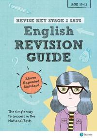 Revise Key Stage 2 SATs English Revision Guide - Above Expected Standard