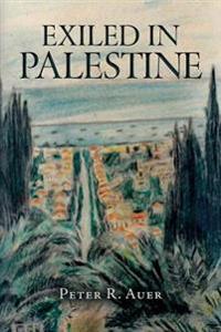 Exiled in Palestine