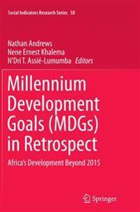 Millennium Development Goals Mdgs in Retrospect
