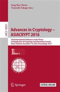 Advances in Cryptology - ASIACRYPT 2016