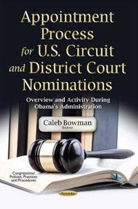 Appointment Process for U.S. CircuitDistrict Court Nominations