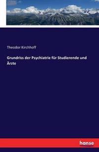 Grundriss Der Psychiatrie Fur Studierende Und Arzte