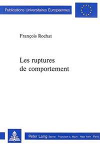 Les Ruptures de Comportement