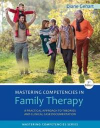 Mastering Competencies in Family Therapy
