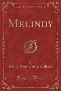 Melindy (Classic Reprint)