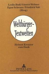 Weltbuerger - Textwelten: Helmut Kreuzer Zum Dank