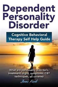 Dependend Personality Disorder