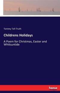 Childrens Holidays