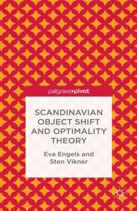 Scandinavian Object Shift and Optimality Theory