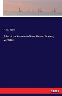 Atlas of the Counties of Lamoille and Orleans, Vermont