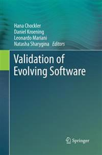 Validation of Evolving Software