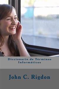 Diccionario de Términos Informáticos