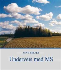 Underveis med MS - Anne Helset | Ridgeroadrun.org