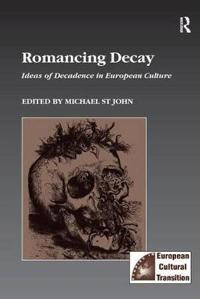 Romancing Decay