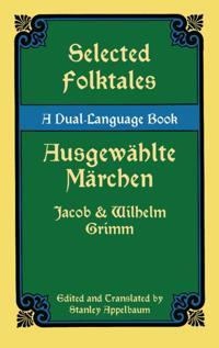 Selected Folktales/Ausgewahlte Marchen