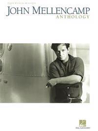 John Mellencamp Anthology