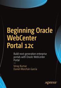 Beginning Oracle Webcenter Portal