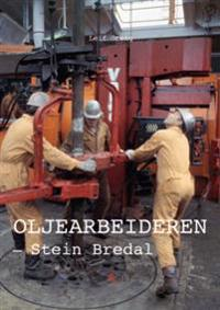 Oljearbeideren - Leif Stang | Ridgeroadrun.org