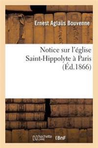 Notice Sur l'�glise Saint-Hippolyte � Paris